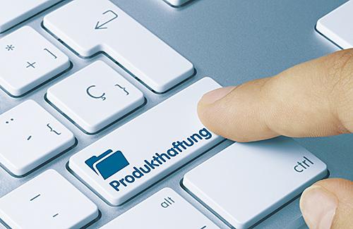 Produkthaftung - Gesetz und vorbeugende Maßnahmen